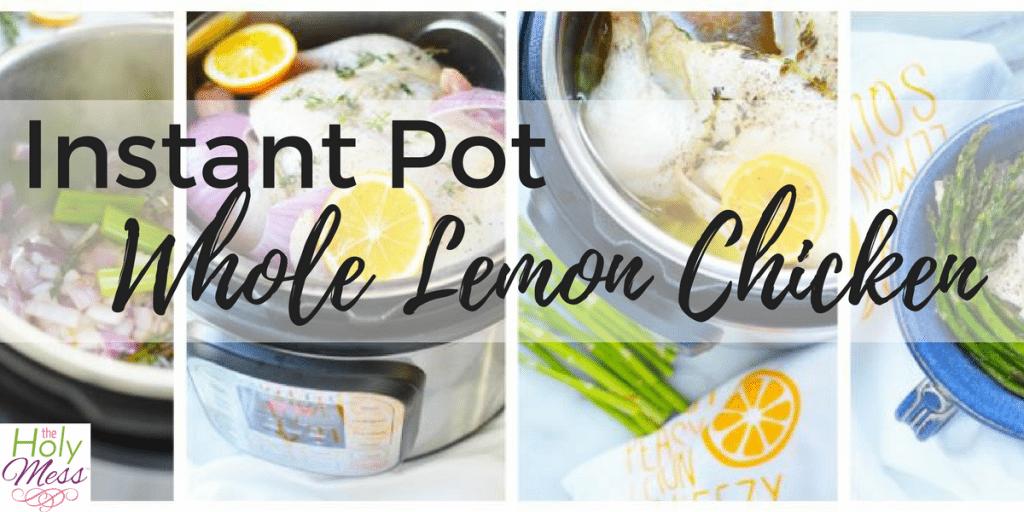 Instant Pot Whole Lemon Chicken